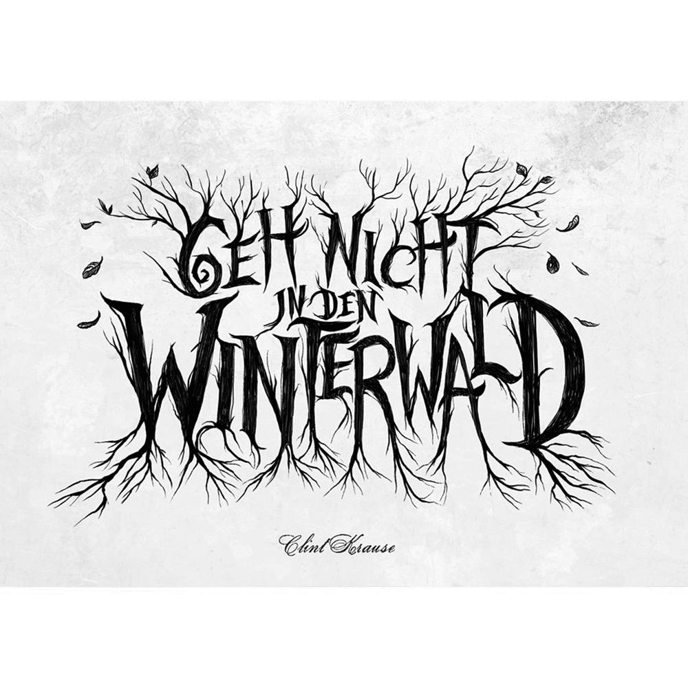 Geh nicht in den Winterwald